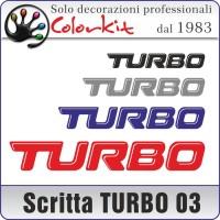 Scritta TURBO 03 (varie misure)