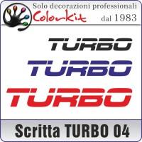 Scritta TURBO 04 (varie misure)