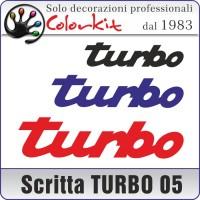 Scritta TURBO 05 (varie misure)