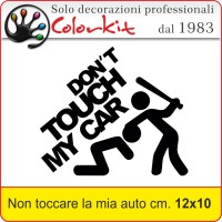 Don't touch my car cm.12 x 10 STK